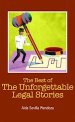 Best of The Unforgettable Legal Stories