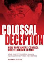 Colossal Deception