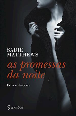 As Promessas da Noite