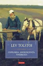 Copilaria, adolescenta, tineretea af Lev Tolstoi