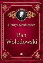Pan Wolodowski af Sienkiewicz Henryk