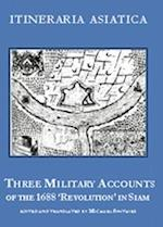 Three Military Accounts of the 1688 'Revolution' (Itineraria Asiatica, nr. 11)