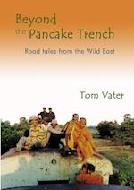 Beyond the Pancake Trench