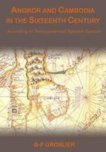 Angkor & Cambodia in the Sixteenth Century