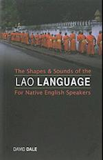 The Shapes & Sounds of the Lao Language for Native English Speakers