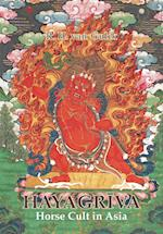 Hayagriva: Horse Cult in Asia