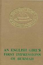 An English Girl's First Impression of Burmah