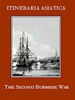 Second Burmese War (Itineraria Asiatica, nr. 9)