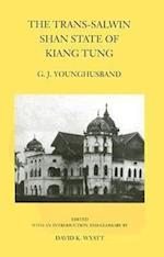 The Trans-Salwin Shan State of Kiang Tung af G. J. Younghusband