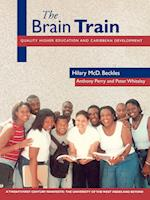 The Brain Train af Peter Whiteley, Anthony Perry, Hilary MCD Beckles