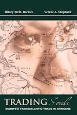Trading Souls: Europe's Transatlantic Trade in Africans af Hilary MCD Beckles, Verene Shepherd