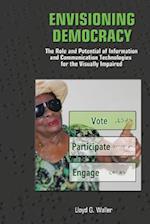Envisioning Democracy