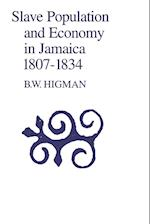 Slave Population and Economy in Jamaica 1807-1834