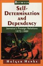 Between Self Determination and Dependency