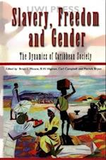 Slavery, Freedom, and Gender