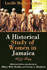 A Historical Study of Women in Jamaica, 1655-1844 af Lucille Mathurin Mair
