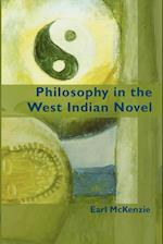 Philosophy in the West Indian Novel