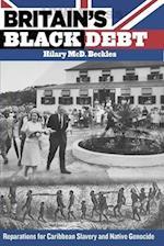 Britain's Black Debt af Hilary MCD Beckles