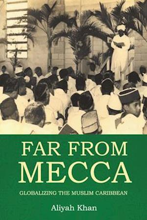 Far from Mecca
