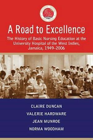 Bog, paperback A Road to Excellence af Claire Duncan, Jean Munroe, Valerie Hardware