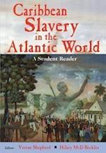 Caribbean Slavery in the Atlantic World: A Student Reader af Verene A. Shepherd, Hilary MCD Beckles