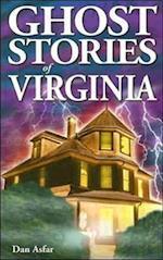 Ghost Stories of Virginia af Dan Asfar