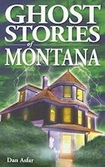 Ghost Stories of Montana af Dan Asfar
