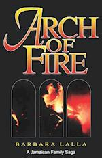 Arch of Fire af Barbara Lalla