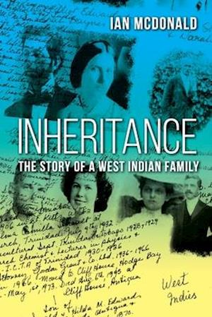 Inheritance: The Story of a West Indian Family