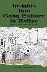 Insights Into Gang Culture in Belize