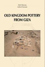 Old Kingdom Pottery from Giza