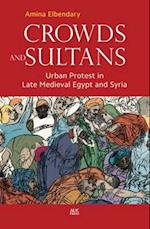 Crowds and Sultans
