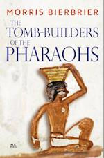 The Tomb-Builders of the Pharaohs