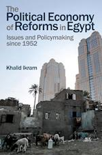The Political Economy of Reforms in Egypt, 1952-2015