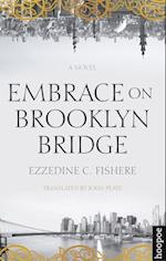 Embrace on Brooklyn Bridge (Hoopoe Fiction)