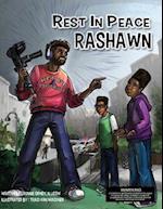 Rest in Peace Rashawn