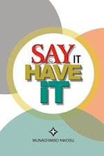 Say It & Have It