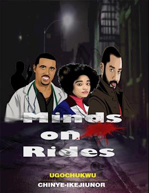 Minds On Rides af Ugochukwu Chinye-Ikejiunor
