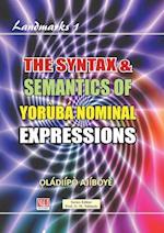 The Syntax & Semantics of Yoruba Nominal Expressions (Landmarks, nr. 1)