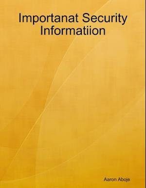 Importanat Security Informatiion