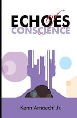 Echoes of Conscience