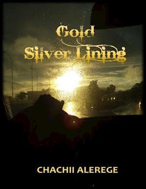 Gold Silver Lining af Chachii Alerege