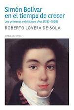 Simon Bolivar En El Tiempo de Crecer