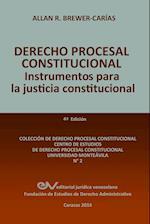 Derecho Procesal Constitucional. Instrumentos Para La Justicia Constitucional