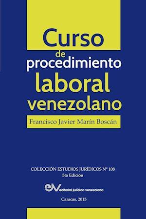 Bog, paperback Curso de Procedimiento Laboral Venezolano af Francisco Javier Marin Boscan