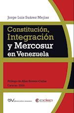 Constitucion, Integracion y Mercosur En Venezuela