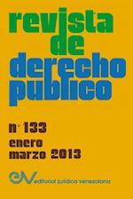 Revista de Derecho Publico (Venezuela), No. 133, Enero-Marzo 2013