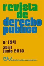 Revista de Derecho Publico (Venezuela), No. 134, Abril-Junio 2013