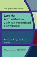 Derecho Administrativo y Arbitraje Internacional de Inversiones
