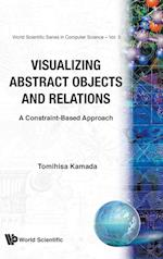 Visualizing Abstract Objects and Relations (Series in Computer Science, nr. 5)